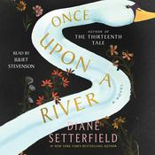 Once Upon a River by  Diane Setterfield audiobook