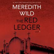 The Red Ledger: 1 by  Meredith Wild audiobook