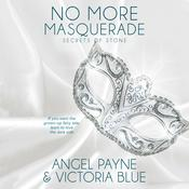 No More Masquerade by  Victoria Blue audiobook