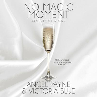 No Magic Moment by Angel Payne audiobook