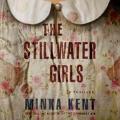 The Stillwater Girls by  Minka Kent audiobook