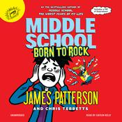 Middle School: Born to Rock by  Chris Tebbetts audiobook