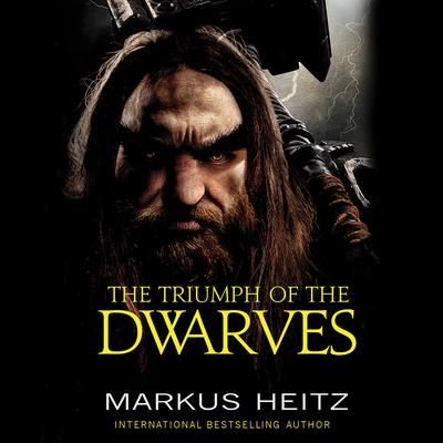 The Triumph of the Dwarves by Markus Heitz audiobook