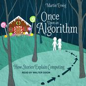 Once Upon an Algorithm by  Martin Erwig audiobook