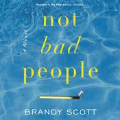 Not Bad People by  Brandy Scott audiobook