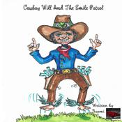 Cowboy Will And The Smile Patrol by  Naomi audiobook
