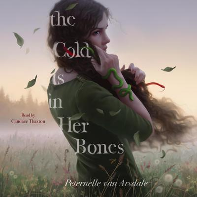 The Cold Is in Her Bones by Peternelle van Arsdale audiobook