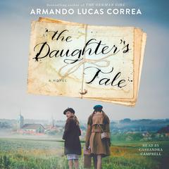 The Daughter's Tale by Armando Lucas Correa audiobook