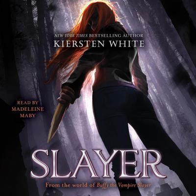 Slayer by Kiersten White audiobook