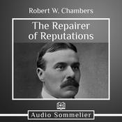 The Repairer of Reputations by  Robert W. Chambers audiobook