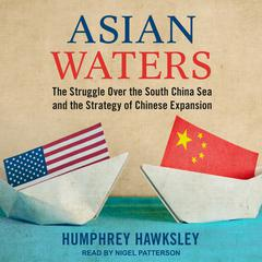 Asian Waters by Humphrey Hawksley audiobook