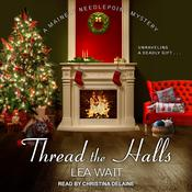Thread the Halls by  Lea Wait audiobook