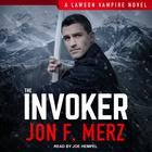 The Invoker by Jon F. Merz