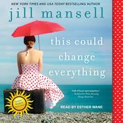 This Could Change Everything by  Jill Mansell audiobook