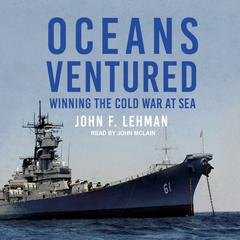 Oceans Ventured by John F. Lehman audiobook