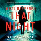 What Happened That Night by  Sandra Block audiobook