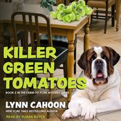 Killer Green Tomatoes by  Lynn Cahoon audiobook