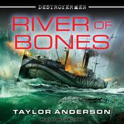 River of Bones by  Taylor Anderson audiobook
