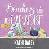 Beaches in Paradise by  Kathi Daley audiobook