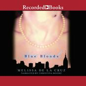 Blue Bloods by  Melissa de la Cruz audiobook
