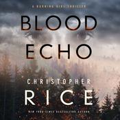 Blood Echo by  Christopher Rice audiobook