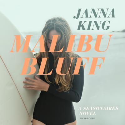 Malibu Bluff by Janna King audiobook