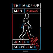 The Made-Up Man by  Joseph Scapellato audiobook