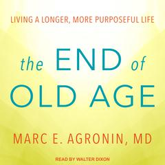 The End of Old Age