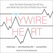 The Haywire Heart by  Chris Case audiobook