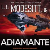 Adiamante by  L. E. Modesitt Jr. audiobook
