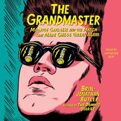 The Grandmaster by Brin-Jonathan Butler audiobook