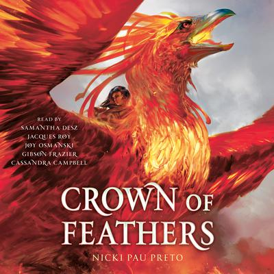 Crown of Feathers by Nicki Pau Preto audiobook