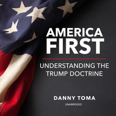 America First by Danny Toma audiobook