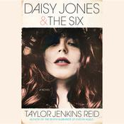 Daisy Jones & The Six by  Taylor Jenkins Reid audiobook