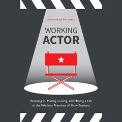 Working Actor by David Dean Bottrell audiobook
