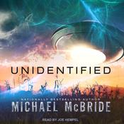 Unidentified by  Michael McBride audiobook