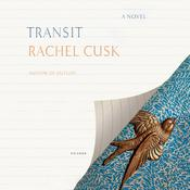Transit by  Rachel Cusk audiobook