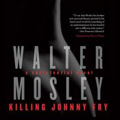 Killing Johnny Fry by  Walter Mosley audiobook