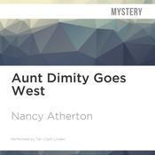 Aunt Dimity Goes West by  Nancy Atherton audiobook