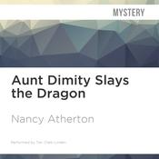 Aunt Dimity Slays the Dragon by  Nancy Atherton audiobook