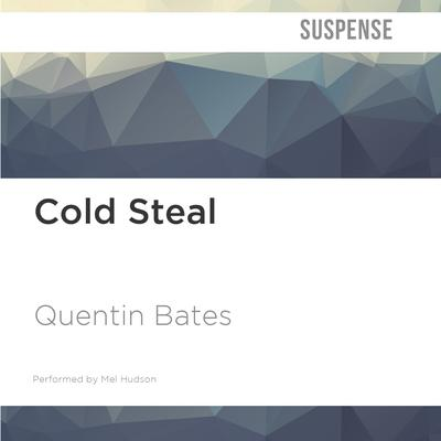 Cold Steal by Quentin Bates audiobook