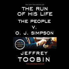 The Run of His Life by Jeffrey Toobin audiobook