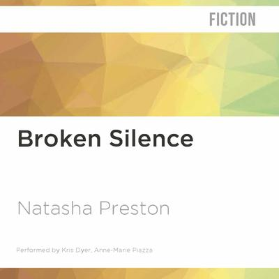 Broken Silence by Natasha Preston audiobook