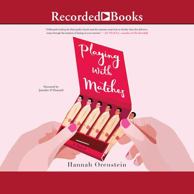 Playing with Matches by Hannah Orenstein audiobook