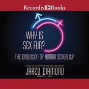 Why is Sex Fun? by  Jared Diamond audiobook