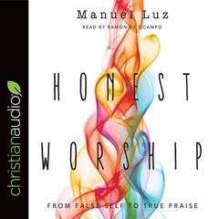 Honest Worship by Manuel Luz audiobook