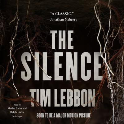The Silence by Tim Lebbon audiobook