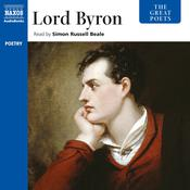 The Great Poets: Lord Byron by  Lord Byron audiobook