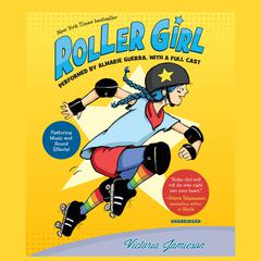 Roller Girl by Victoria Jamieson audiobook