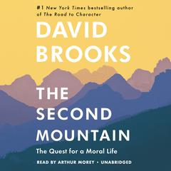 The Second Mountain by David Brooks audiobook